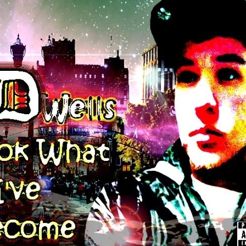 Look What I've Become (featuring Joel Pratt)