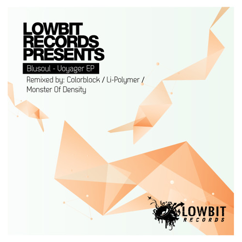 Blusoul - Voyager (Original Mix) Lowbit Records