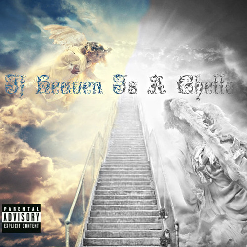 """If Heaven Is A Ghetto"" feat. Hodgy Beats"