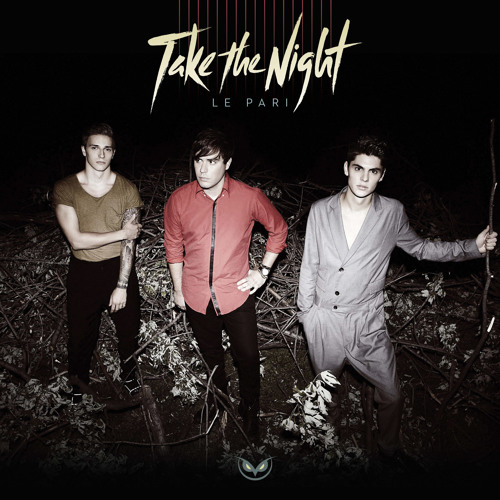 Take the Night - Love Me in the Dark / Dans Le Noir (The Statue of David Remix)
