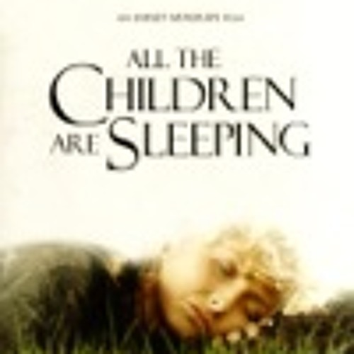 Ballad for the Sleepers [All The Children Are Sleeping Feature - Trailer]