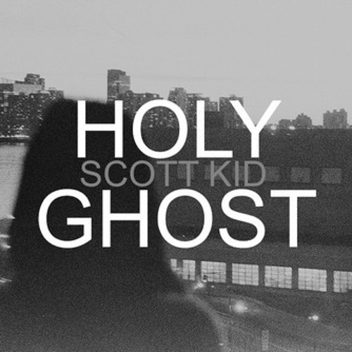 Scott Kid - Holy Ghost - 4. Otherside