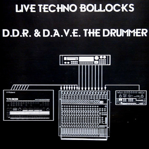 Dave the Drummer - FAB CD - Live Techno Bollocks
