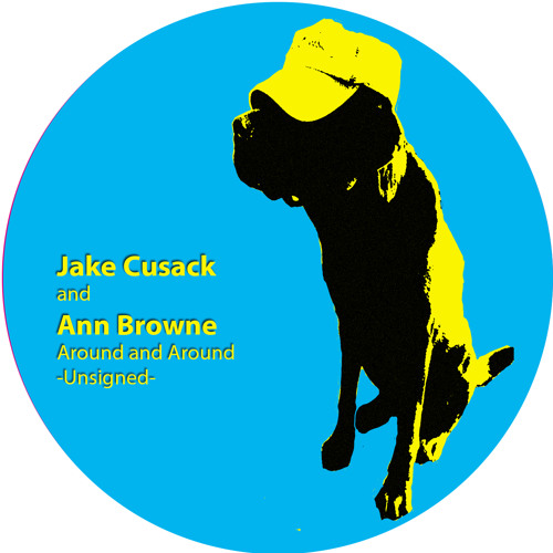 UNSIGNED - Jake Cusack and Ann Browne - Around and Around