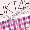 JKT48 - Baby Baby Baby (Original CD)
