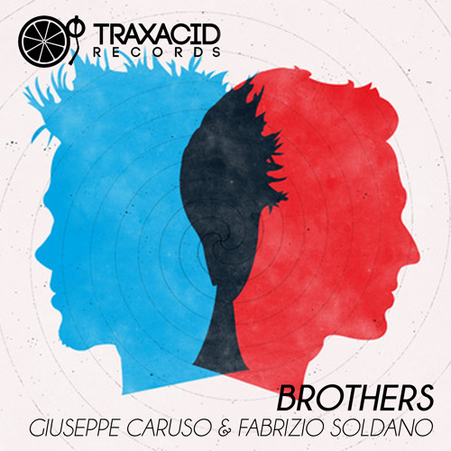 In Spyte of you (Original mix) GIUSEPPE CARUSO (TRAX247) Brothers EP **OUT NOw!!!