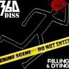 360 Diss - Falling And Dying