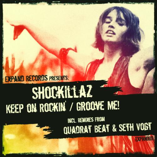 Shockillaz - Groove Me! (Seth Vogt Remix)