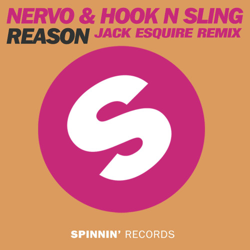 NERVO & Hook N Sling - Reason (Jack Esquire Remix)