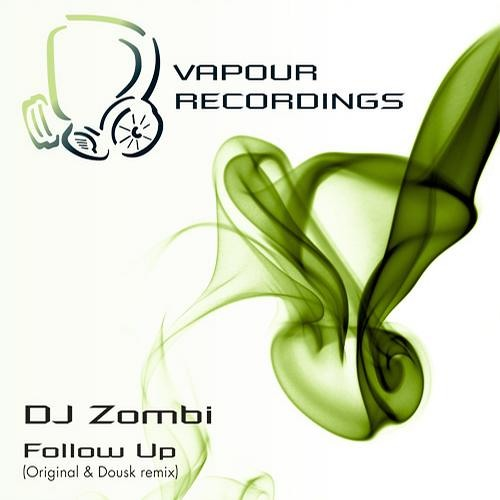 DJ Zombi -  Follow Up [Dousk Remix]