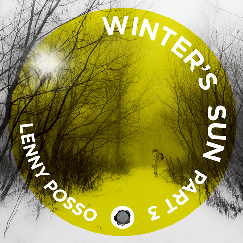 Lenny Posso - Winter's Sun Pt.3