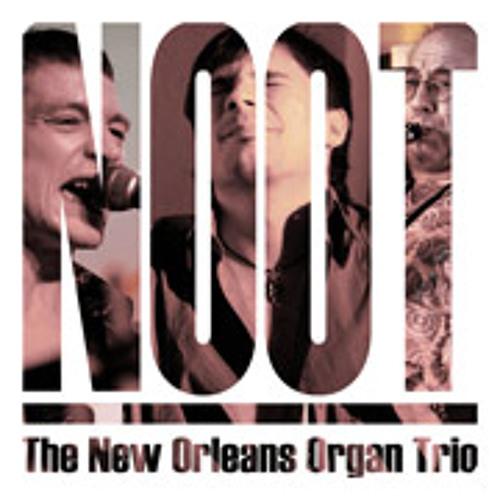 N.O.O.T. - The New Orleans Organ Trio