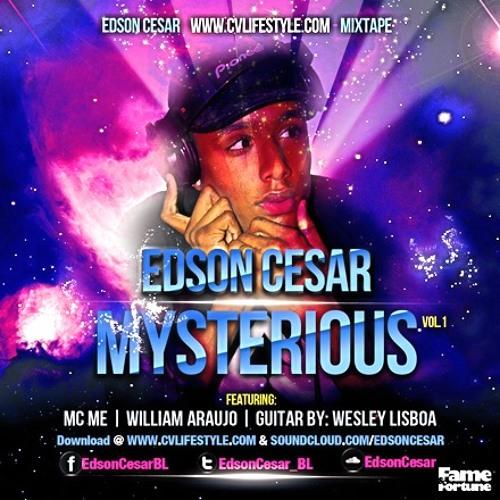 Edson Cesar & CVLifestyle - Mysterious Part1 (William Araujo & MC Me) (Guitar by Wesley Lisboa)