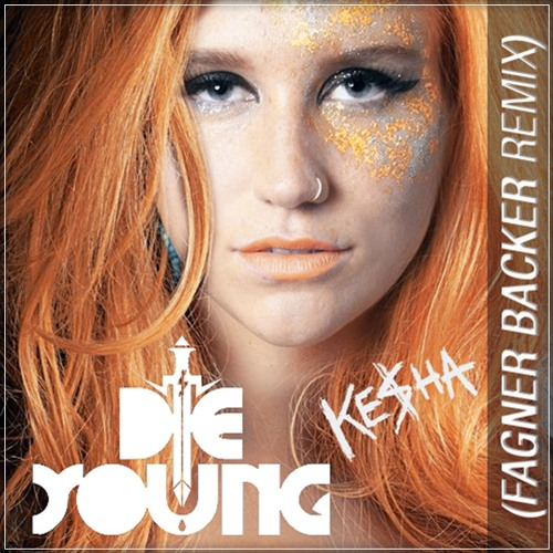 K. - Die Young  (Fagner Backer Remix)