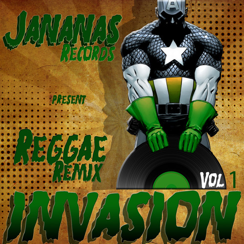 "★REGGAE ""Remixs"" INVASION★ VOL.1 - 2013"
