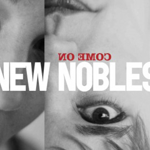 New Nobles - Rescue Me
