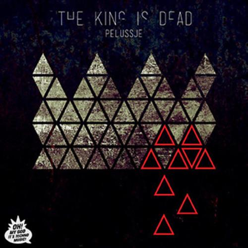 The King is Dead by Pelussje