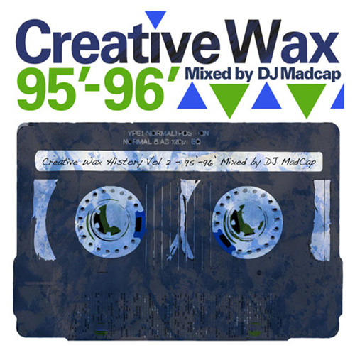 Creative Wax History Mix Vol.2 Mixed By Madcap (FREE DOWNLOAD)