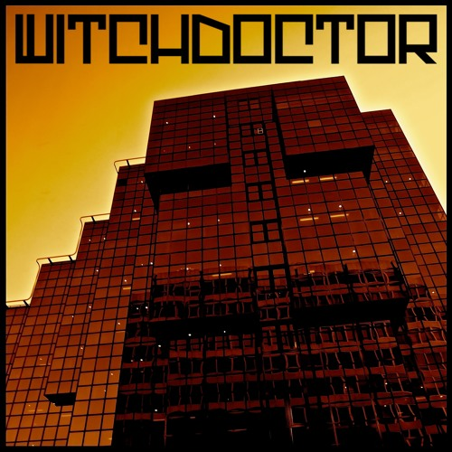 Anything I Can't Eat - WITCHDOCTOR