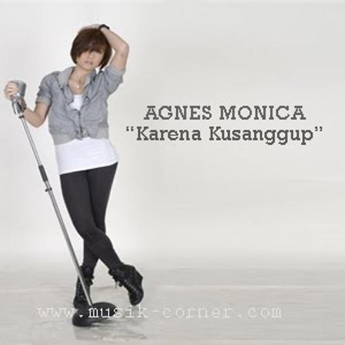 @Fia_Lavigne - Karena Ku Sanggup (Agnes Monica) @agnezmo