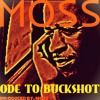 ODE TO BUCKSHOT