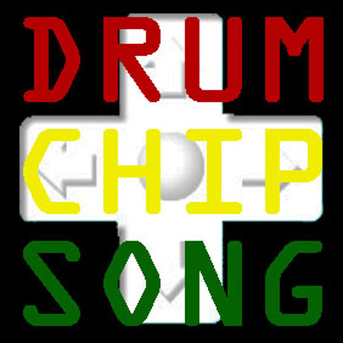 DRUM CHIP SONG