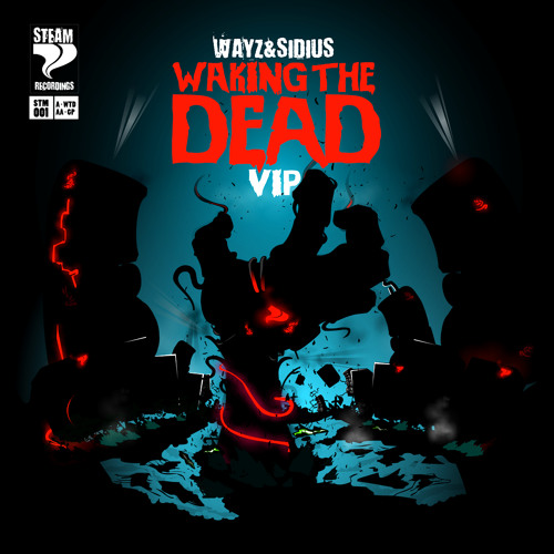 WAYZ & Sidius - Waking The Dead VIP - FREE DL