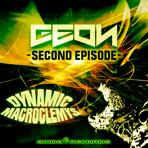 Geon - Dynamic (Acida Records)OUT NOW!!!!!!