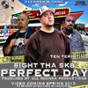 Perfect Day - 8ight Tha Sk8 feat. Ten Terintino & T-Loc