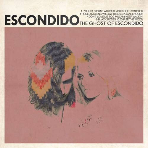 ESCONDIDO / The Ghost of Escondido