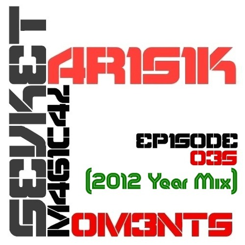 Sevket Barisik - Magical Moments Podcast 035 (2012 Year Mix)