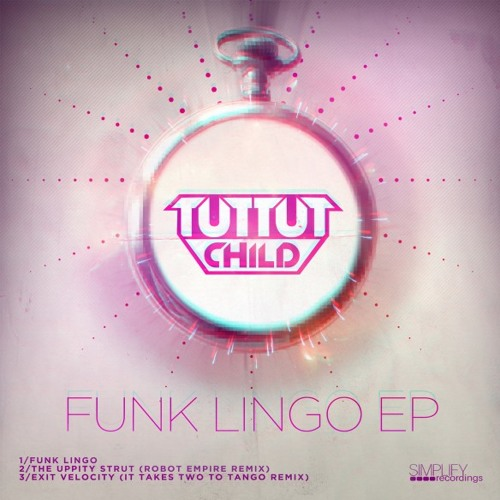 The Uppity Strut by Tut Tut Child (Robot Empire Remix)