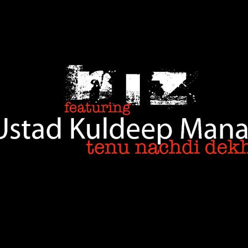 Tenu Nachdi Dekh Ke -  niz feat Ustad Kuldeep Manak - teaser