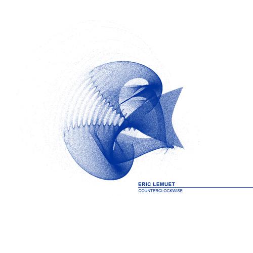 Eric Lemuet - Counterclockwise (Original Mix) [Freshliss Music 009]