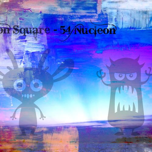 Xenon Square - 54 Nucleon (Original Mix)