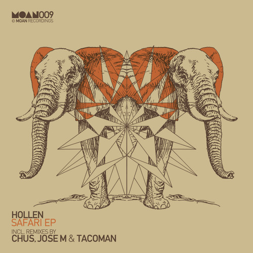 Hollen - Safari (Chus Iberican Mix) [Moan Recordings] OUT NOW