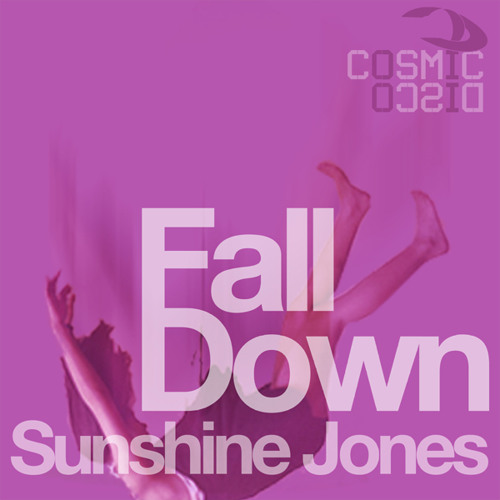 Sunshine Jones - Fall Down (Nomad in the Dark Ambient Path) Cosmic Disco Records