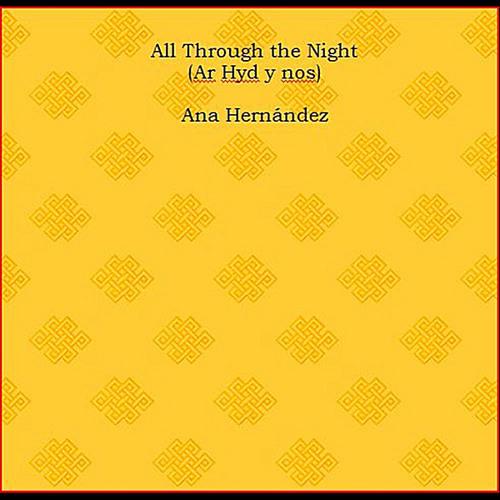 All Through the Night (Ar Hyd y Nos)