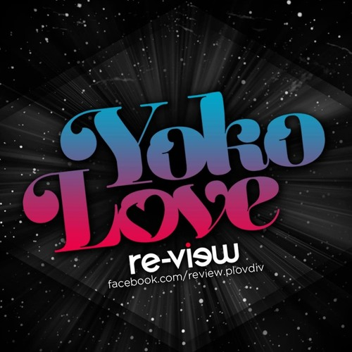 YokoLove - How You Make Me Feel