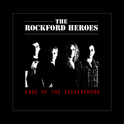 The Rockford Heroes - No reason to believe