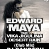 Desert Rain-Edward Maya(Club Mix)Dj Sandesh