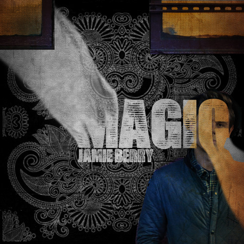 Jamie Berry - Magic [Preview] **OUT JAN 18th**