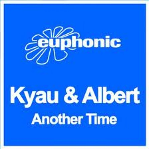 Kyau & Albert - Another Time (Westy Remix) {FREE DOWNLOAD} MASTER