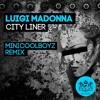 Luigi Madonna - City Liner (MiniCoolBoyz Remix - preview) - Excentric Muzik