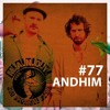 Get Physical Radio Show #77 mixed by andhim