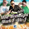 Mark F & Mike Moonnight Feat Vic J & Mr.wave - En La Arena (KUDURO) (Original Mix)
