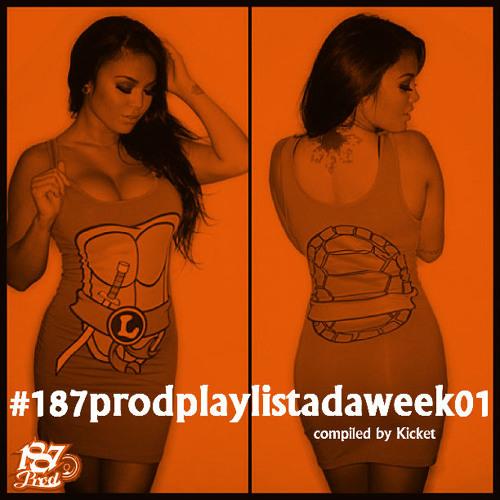 #187prodplaylistadaweek01 (January 1-6, 2013)