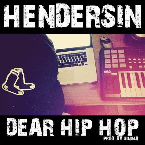 Hendersin - Dear Hip Hop