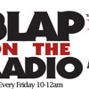 Blap On The Radio with DJ Evil Dee