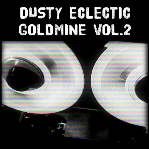 Dusty Eclectic Goldmine Vol.2 Demo 2